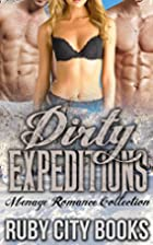 Dirty Expeditions by Ruby City Books