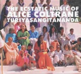World Spirituality Classics 1: The Ecstatic Music Of Alice Coltrane Turiyasangitananda (2017)