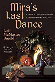 Mira's Last Dance: Penric & Desdemona…