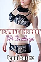 Teaming The Brat - The Cowboys (Taboo…
