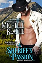 A Sheriff's Passion by Michelle Beattie