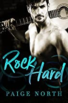 Rock Hard by Paige North
