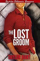 The Lost Groom: Bachelor Billionaire Romance…