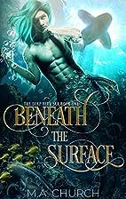 Beneath the Surface (The Deep Blue Sea Book…