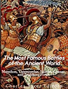 The Most Famous Battles of the Ancient…