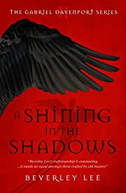A Shining in the Shadows (Gabriel Davenport…