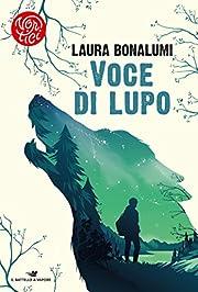 Voce di lupo de Laura Bonalumi