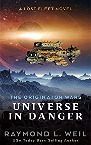 The Originator Wars: Universe in Danger: A…