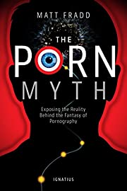 The Porn Myth: Exposing the Reality Behind…