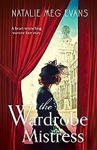 The Wardrobe Mistress by Natalie Meg Evans