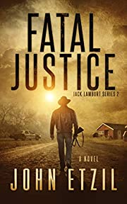 Fatal Justice: Vigilante Justice Thriller…