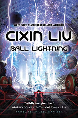 Ball Lightning by Liu Cixin