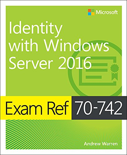 PDF] Exam Ref 70-742 Identity with Windows Server 2016 | Free eBooks