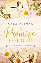 A Promise Forged (Buckeye Promises Book 1)…