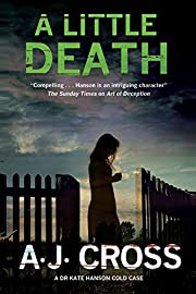 Little Death, A: A forensic cold case…