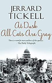 At Dusk All Cats are Grey von Jerrard…