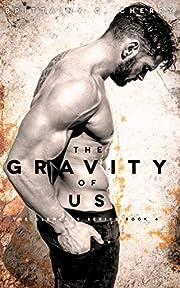 The Gravity of Us av Brittainy Cherry