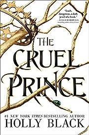 The Cruel Prince (The Folk of the Air Book…