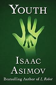 Youth – tekijä: Isaac Asimov