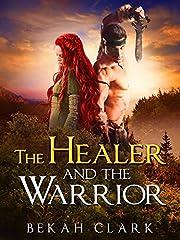 The Healer and the Warrior av Bekah Clark