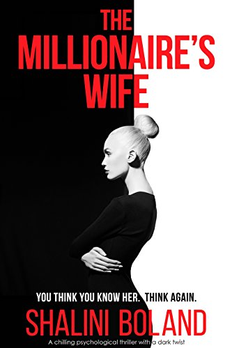 Book Cover - The Millionaire's Wife - a twisty suspense thriller