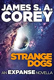 Strange Dogs: An Expanse Novella (The…