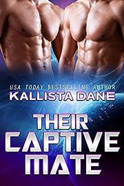 Their Captive Mate: A Sci-Fi Alien Dark…