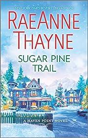 Sugar Pine Trail: A Clean & Wholesome…