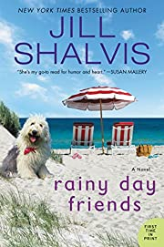 Rainy Day Friends: A Novel – tekijä: Jill…