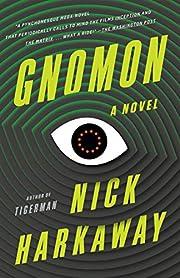 Gnomon: A novel – tekijä: Nick Harkaway