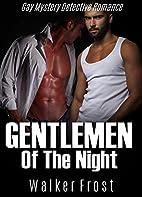 Gentlemen Of The Night: Gay Mystery…