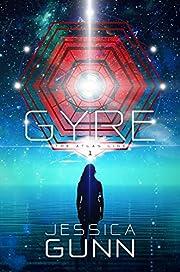 Gyre: Book One of the Atlas Link Series von…