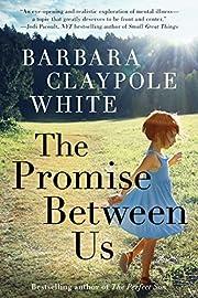 The Promise Between Us de Barbara Claypole…