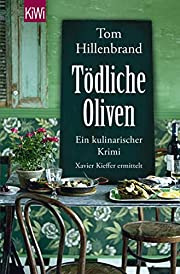 Tödliche Oliven: Ein kulinarischer Krimi.…