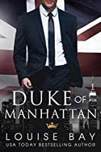 Duke of Manhattan (The Royals Book 3) by…