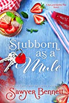 Stubborn as a Mule (The Sex and Sweet Tea…