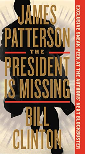 The President is Missing - James Patternson