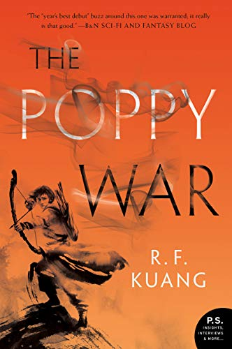 The Poppy War (The Poppy War, #1) by R.F. Kuang