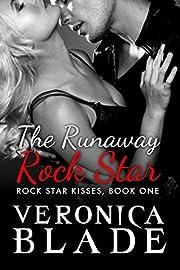 The Runaway Rock Star de Veronica Blade