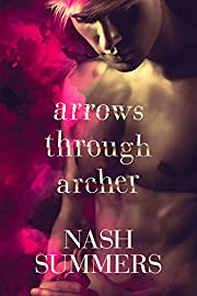 Arrows Through Archer av Nash Summers