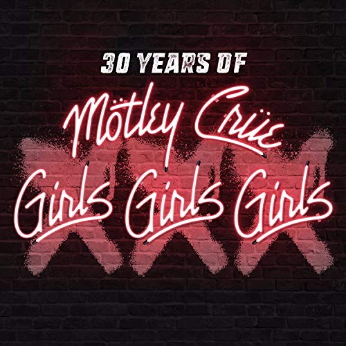 XXX: 30 Years of Girls, Girls, Girls