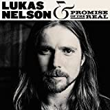 Lukas Nelson & Promise Of The Real (2017)