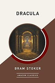 Dracula (AmazonClassics Edition) por Bram…