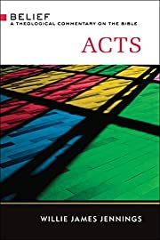 Acts: A Theological Commentary on the Bible…