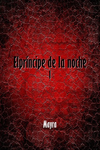 LIBRO El principe de la noche de Mayra PDF ePub ...