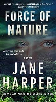 Force of Nature: A Novel von Jane Harper