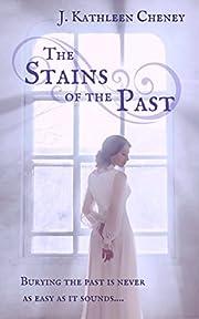 The Stains of the Past – tekijä: J.…