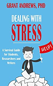 Dealing With Stress: A Survival Guide for…