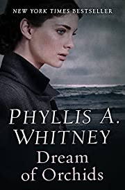 Dream of Orchids de Phyllis A. Whitney