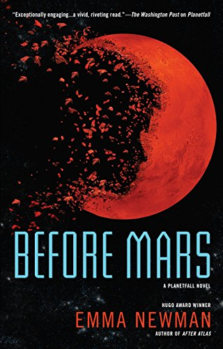 Before Mars (Planetfall, #3) by Emma Newman